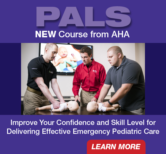 PALS New course from AHA. Learn More.
