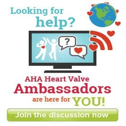 Our heart valve ambassadors are here for you