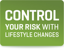 Control your risk with lifestyle changes